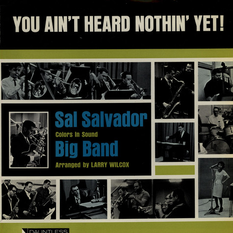 Sal Salvador - You Ain't Heard Nothin' Yet!