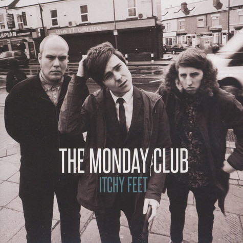 Monday Club, The - Itchy Feet