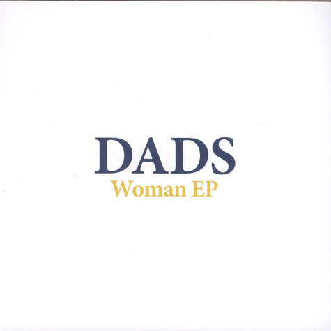 Dads - Woman EP
