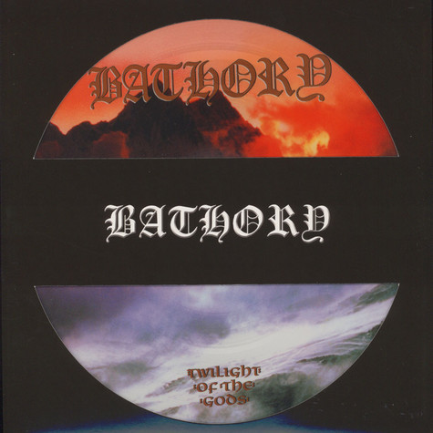 Bathory - Twilight Of The Gods Picture Disc