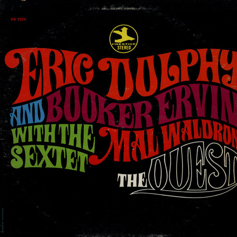 Eric Dolphy And Booker Ervin With Mal Waldron Sextet, The - The Quest