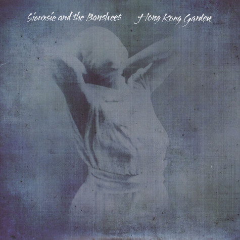 Siouxsie & The Banshees - Hong Kong Garden 35th Anniversary Edition