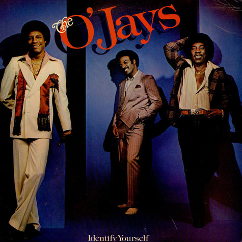 O'Jays, The - Identify Yourself
