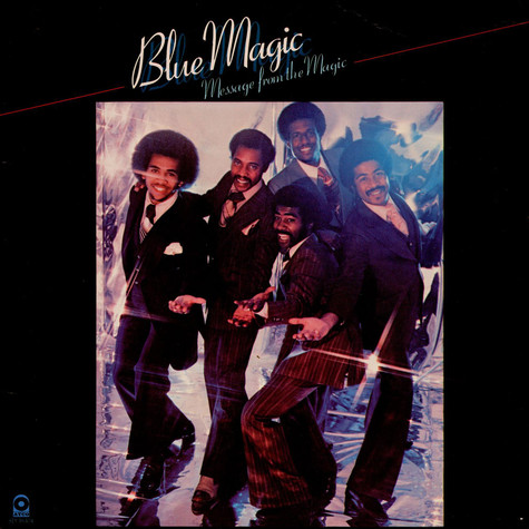 Blue Magic - Message From The Magic