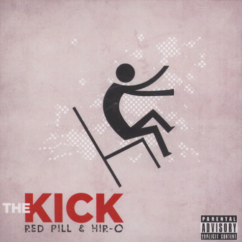 Red Pill of Ugly Heroes & Hir-O - The Kick