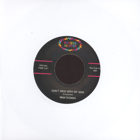 Irma Thomas - Don't Mess With My Man / I Did My Part