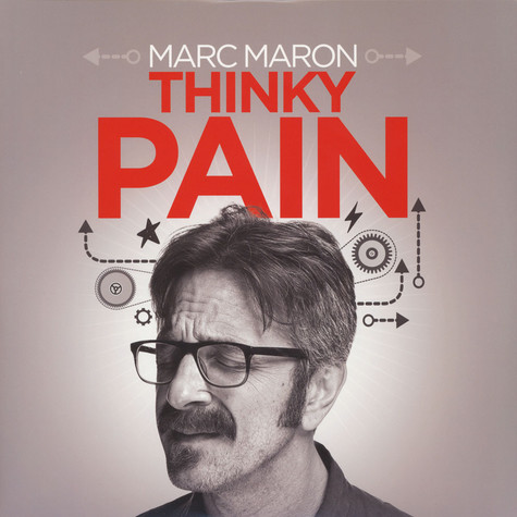 Marc Maron - Thinky Pain