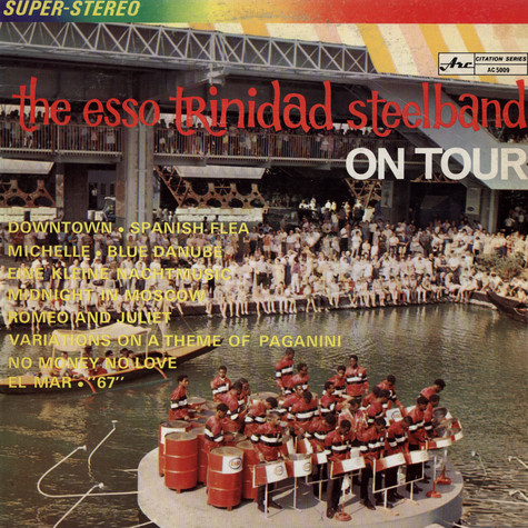 Esso Trinidad Steel Band, The - On Tour
