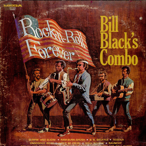 Bill Black's Combo - Rock And Roll Forever