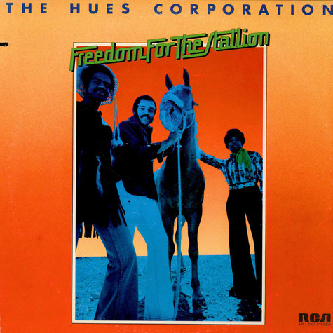 Hues Corporation, The - Freedom For The Stallion