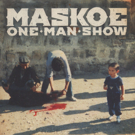 Maskoe - One Man Show