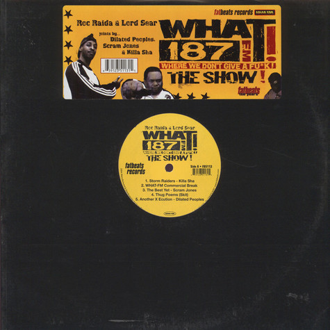 Roc Raida / Lord Sear - WHAT! 187FM Where We Don't Give A Fu*k! The Show!