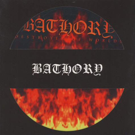Bathory - Destroyer Of Worlds Picture Disc Edition