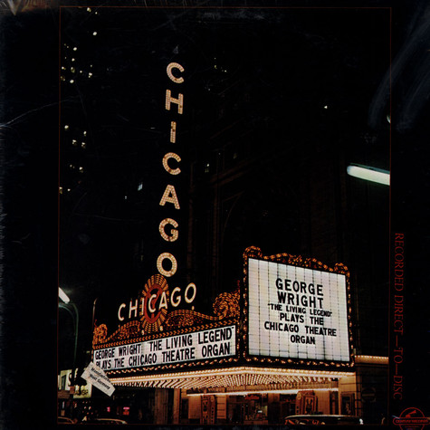 "George Wright - ""The Living Legend"" Plays The Chicago Theatre Organ"