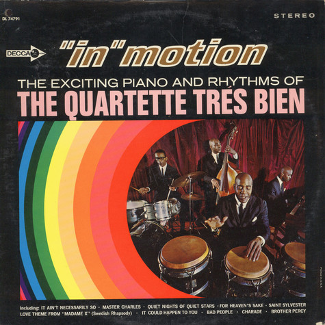 "Quartette Tres Bien - ""In Motion"" The Exciting Piano And Rhythms"