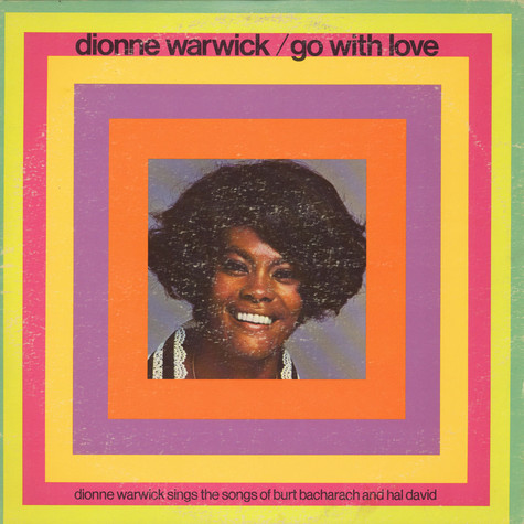 Dionne Warwick - Go With Love (Dionne Warwick Sings The Songs Of Burt Bacharach And Hal David)