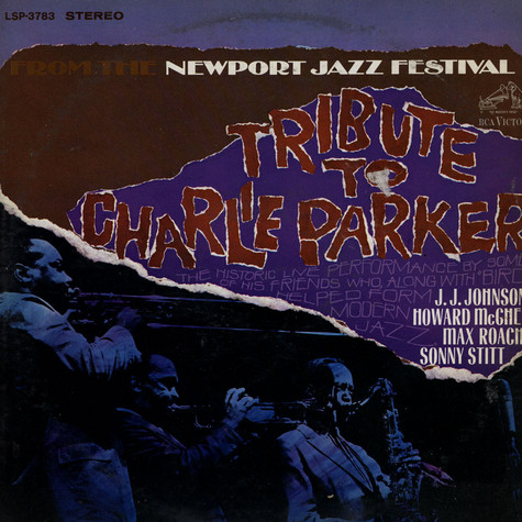 Newport Parker Tribute All Stars - Tribute To Charlie Parker From The Newport Jazz Festival