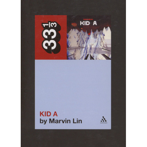 Radiohead - Kid A by Marvin Lin