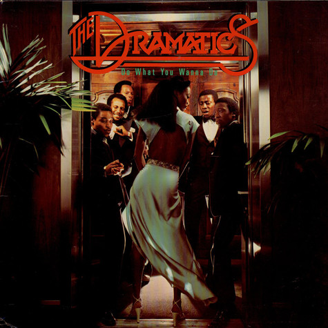 Dramatics, The - Do What You Wanna Do