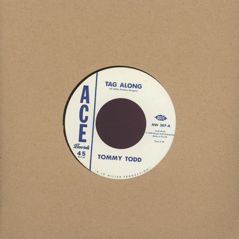 Tommy Todd / Wiley Jeffers - Tag Along / She's Coming Back Again