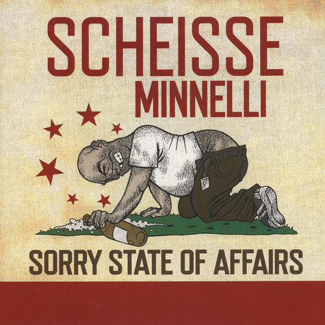 Scheisse Minnelli - Sorry State Of Affairs
