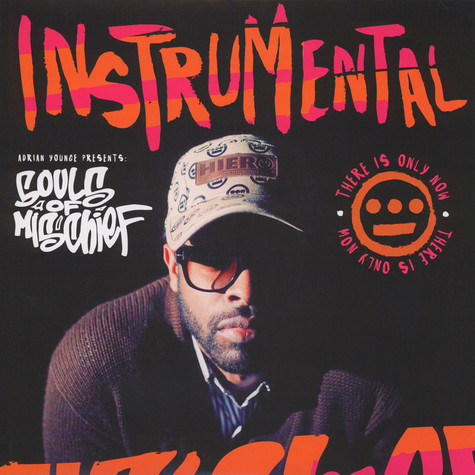 Adrian Younge presents Souls Of Mischief - There Is Only Now Instrumentals