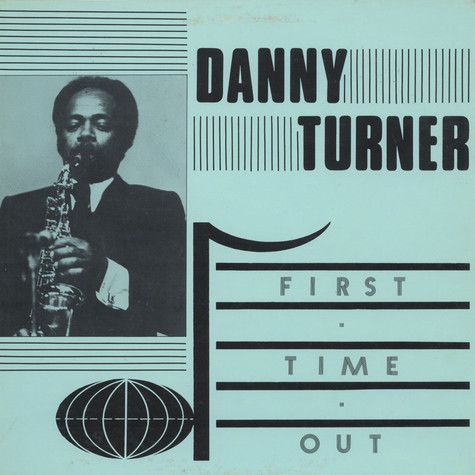 Danny Turner Quartet - First Time Out