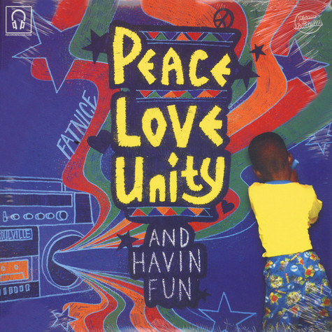 Fatnice - Peace Love Unity And Havin Fun