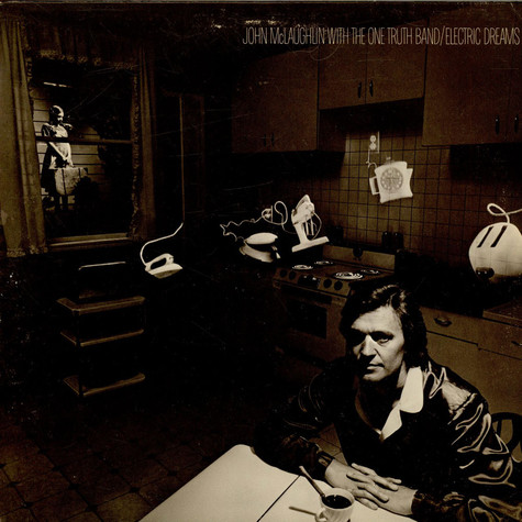 John McLaughlin With One Truth Band, The - Electric Dreams