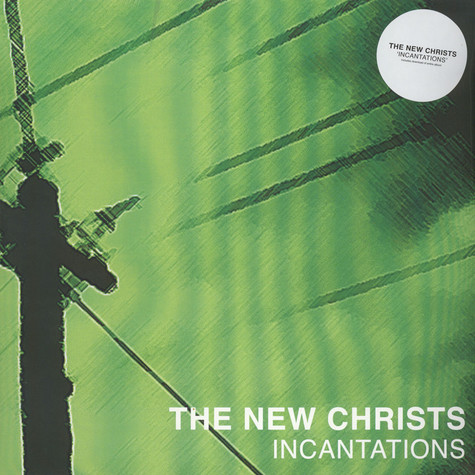 New Christs, The - Incantations