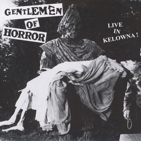 Gentlemen Of Horror - Live In Kelowna!