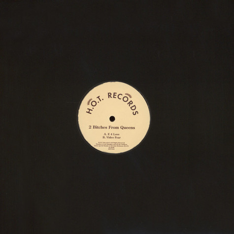 2 Bitches From Queens - H.o.t. Records 002