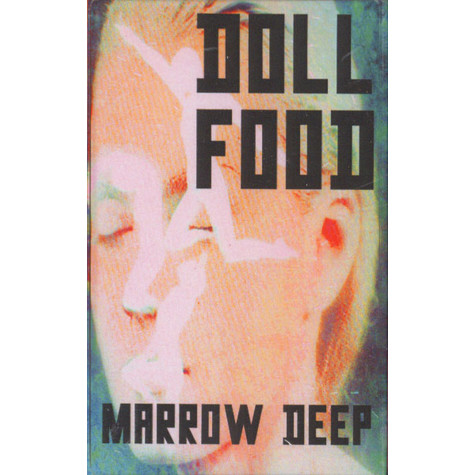 Doll Food - Marrow Deep
