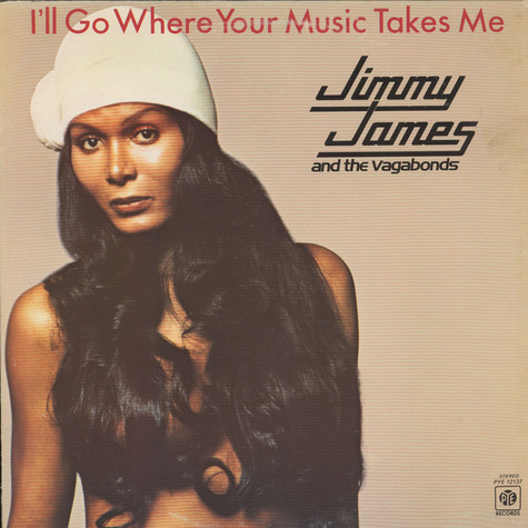 Jimmy James & The Vagabonds - I'll Go Where Your Music Takes Me