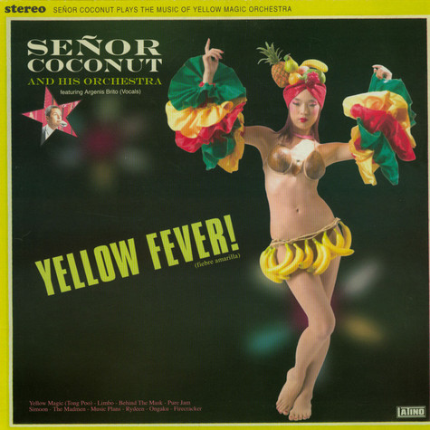 Señor Coconut And His Orchestra - Yellow Fever!