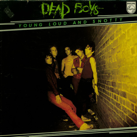 Dead Boys, The - Young Loud And Snotty
