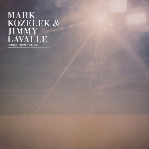 Mark Kozelek & Jimmy La Valle - Perils From The Sea Black Vinyl Version