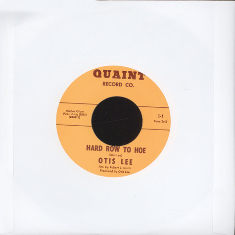 Otis Lee - Hard Row To Hoe / They Say I'm A Fool