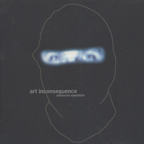 Robert Kaltenhäuser - Art Inconsequence - Advanced Vandalism