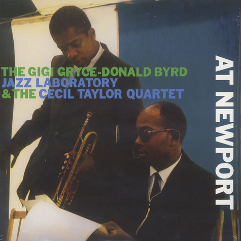 Gigi Gryce & Donald Byrd Jazz Laboratory & The Cecil Taylor Quartet - At Newport