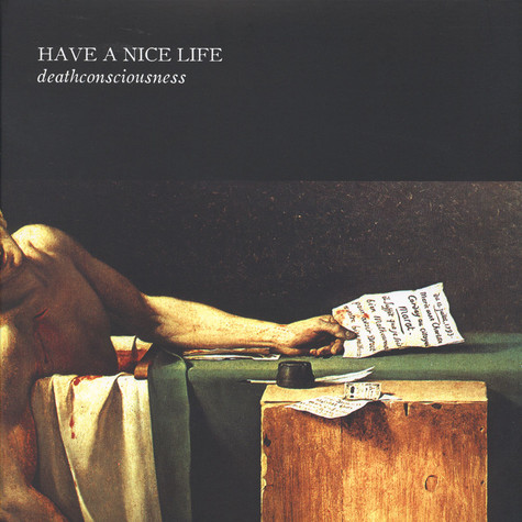 Have A Nice Life - Deathconsciousness