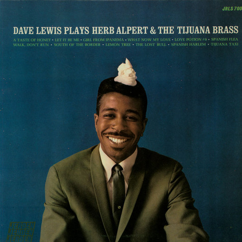 Dave Lewis - Dave Lewis Plays Herb Alpert & The Tijuana Brass