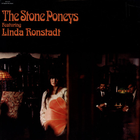 Stone Poneys, The - The Stone Poneys Featuring Linda Ronstadt