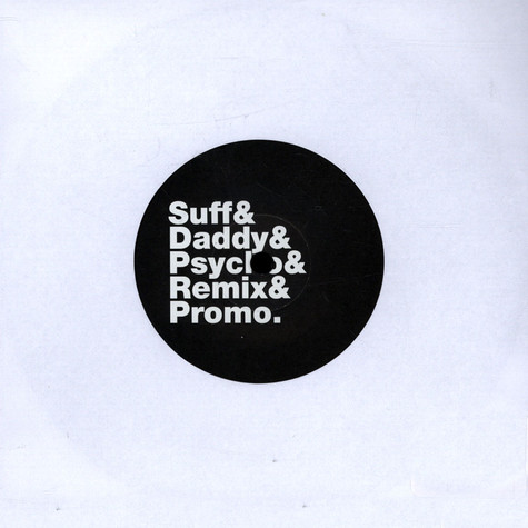 Suff Daddy - Look Of Suff / Psycho (Remixes)