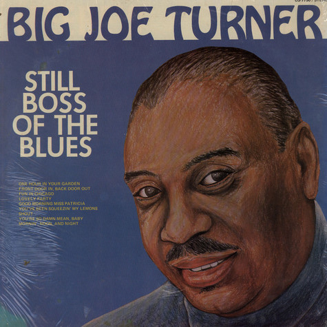 Big Joe Turner - Still Boss Of The Blues
