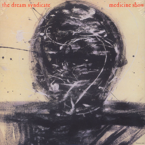 Dream Syndicate, The - Medicine Show