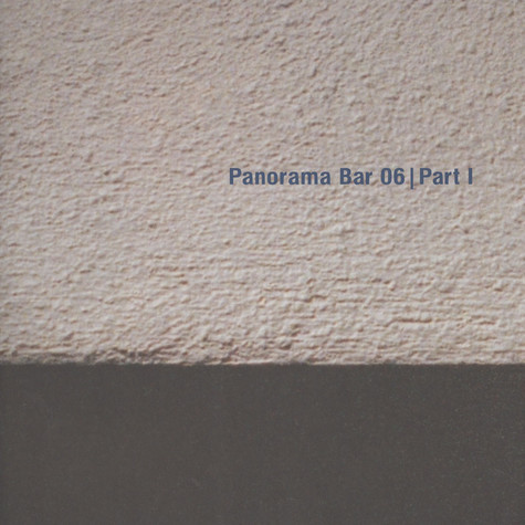 V.A. - Panorama Bar 06 Part 1