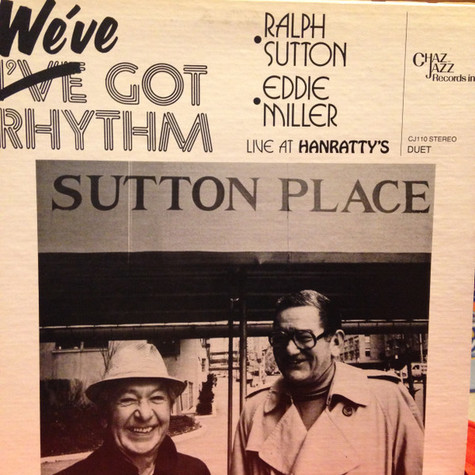 Ralph Sutton & Jack Lesberg - We've Got Rhythm / Live At Hanratty's