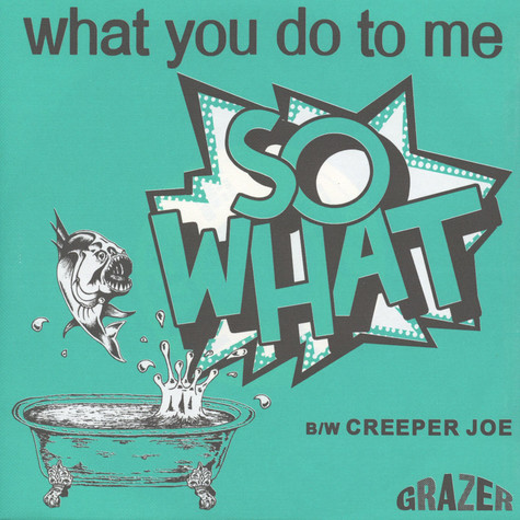So What - What You Do To Me
