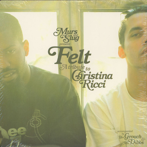 Murs & Slug Present Felt - A Tribute To Christina Ricci
